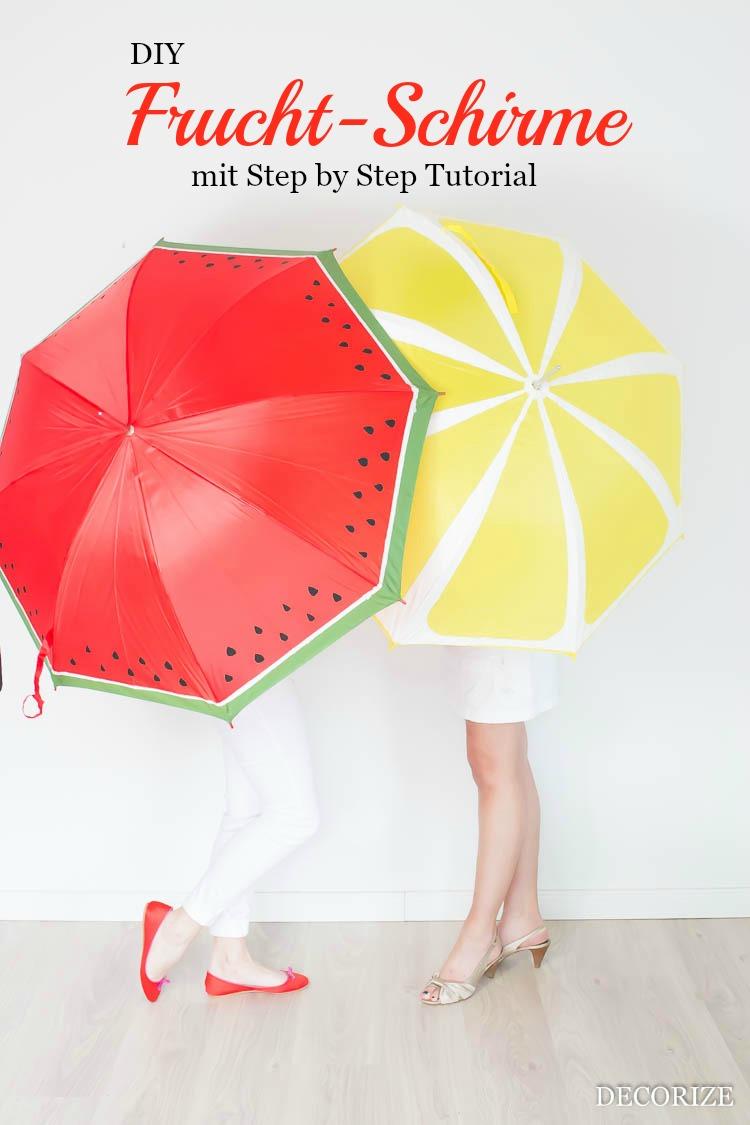 DIY Frucht-Schirme für gute Laune im Sommerregen