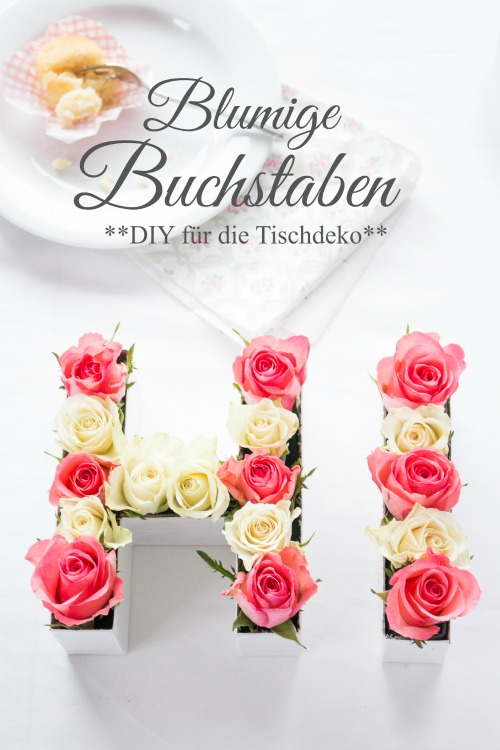 diy buchstaben aus blumen f r die tischdeko. Black Bedroom Furniture Sets. Home Design Ideas