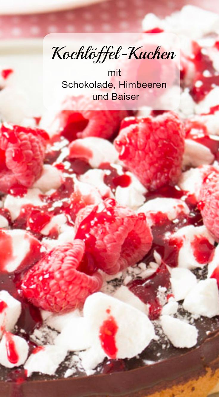 Rezept für Kochlöffel-Kuchen mit Schokolade, Himbeeren und Baiser