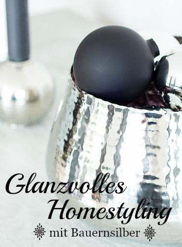 Glanzvolles Homestyling mit Bauernsilber