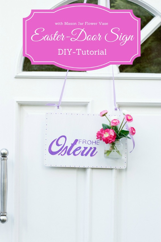 Oster-Türschild mit Mason Ball Glas - DIY Tutorial by Decorize